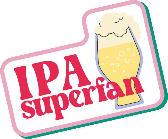 IPA superfan sticker